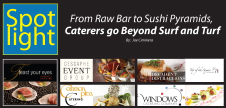 From Raw Bar to Sushi Pyramids, Caterers go Beyond Surf and Turf