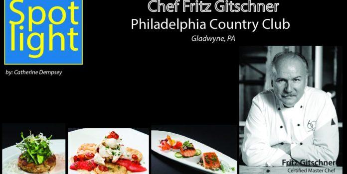 Philadelphia Country Club, Chef Fritz Gitschner