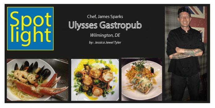Ulysses Gastropub – Chef, James Sparks