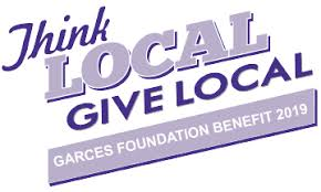 The Garces Foundation's 2019 Think Local / Give Local Benefit