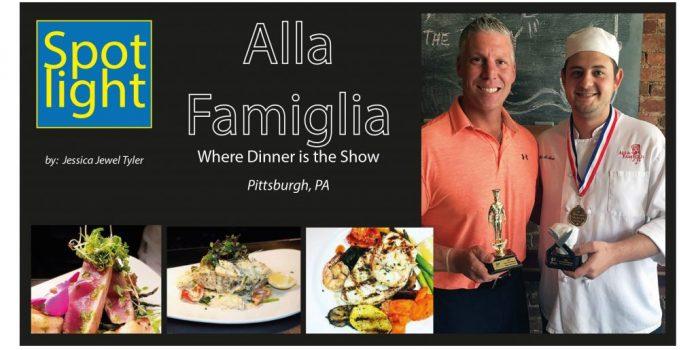 Alla Famiglia, Where Dinner is the Show, Pittsbu