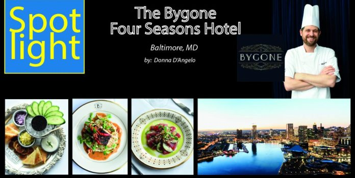The Bygone – Four Seasons Hotel, Baltimore MD