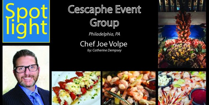 Chef Joe Volpe – Cescaphe Event Group