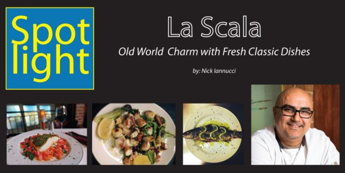 La Scala Restaurant – Old World Charm with Fresh Classic Dishes