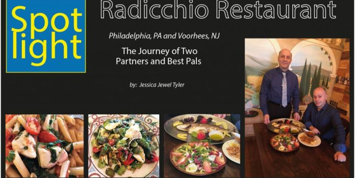 Radicchio Restaurant, Philadelphia, PA and Voorhees, NJ