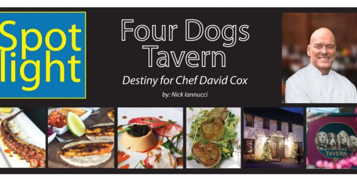Four Dogs  Tavern, Destiny for Chef David Cox