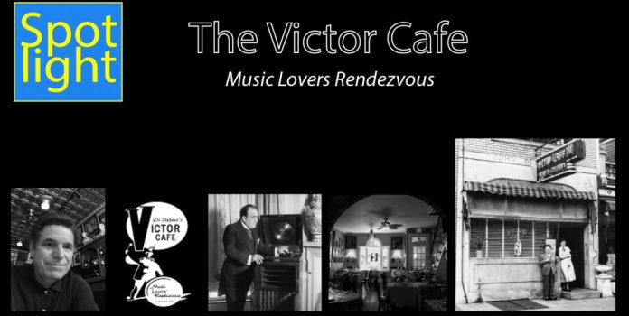 The Victor Cafe – Music Lovers Rendezvous