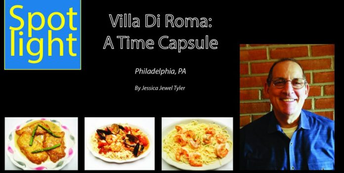 Villa Di Roma:  A Time Capsule, Philadelphia, PA
